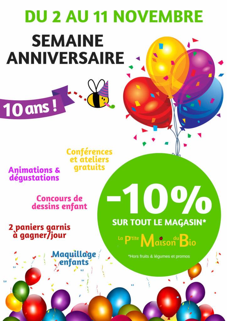 Semaine Anniversaire De Nos 10 Ans La Petite Maison Du Bio