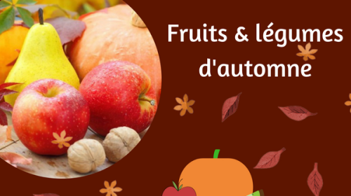 10 Fruits & Légumes D'automne Au Top !