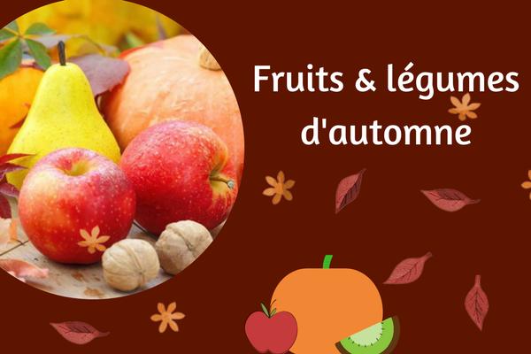 10 Fruits & Légumes D'automne Au Top !