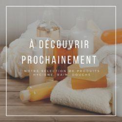 Nos Produits Hygiène Bain Et Douche